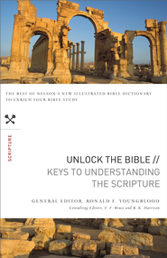 Unlock the Bible: Keys to Understanding the Scripture: Keys to Understanding the Scripture - eBook  -     By: Ronald Youngblood
