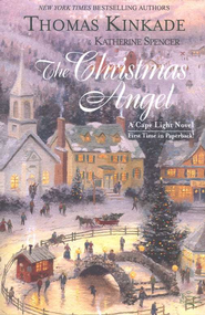 The Christmas Angel, A Cape Light Novel #6  -              By: Thomas Kinkade, Katherine Spencer