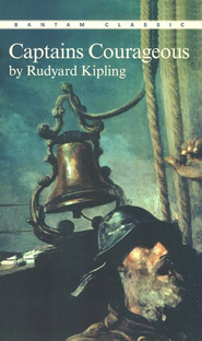 Captains Courageous   -              By: Rudyard Kipling