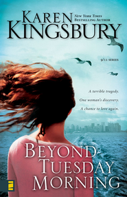 Beyond Tuesday Morning  -     By: Karen Kingsbury