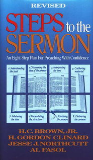 Steps to the Sermon, Revised  - Slightly Imperfect  -