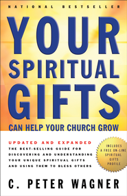 Your Spiritual Gifts Can Help Your Church Grow - eBook  -     By: C. Peter Wagner