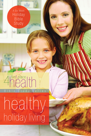 Healthy Holiday Living - eBook  -     By: First Place 4 Health