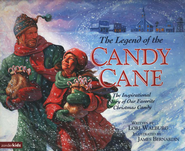 The Legend of the Candy Cane   -     By: Lori Walburg     Illustrated By: James Bernardin