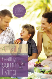Healthy Summer Living - eBook  -     By: First Place 4 Health