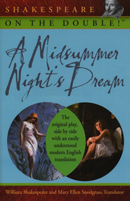 Shakespeare on the Double! A Midsummer Night's Dream  -     By: William Shakespeare