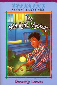 The Midnight Mystery, Cul-de-Sac Kids #24   -     By: Beverly Lewis
