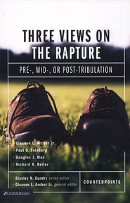Three Views on the Rapture   -     Edited By: Stanley N. Gundry     By: Richard R. Reiter, Paul D. Feinberg, Gleason L. Archer Jr., Douglas J. Moo