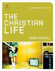 The Christian Life: Junior High Group Study - eBook  -     Edited By: Kara Powell