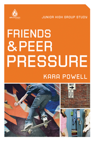 Friends and Peer Pressure: Junior High Group Study - eBook  -     Edited By: Kara Powell     By: Kara Powell, ed.