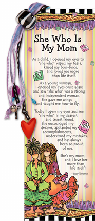 She Who Is My Mom Bookmark  -