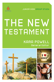 The New Testament: Junior High Group Study - eBook  -     Edited By: Kara Powell     By: Edited by Kara Powell