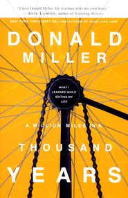 A Million Miles in a Thousand Years   - Slightly Imperfect  -     By: Donald Miller