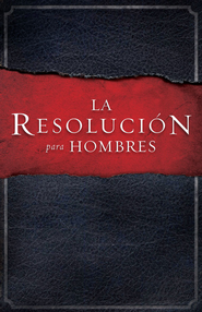 La Resolucion para Hombres - eBook  -     By: Stephen Kendrick, Alex Kendrick, Randy Alcorn