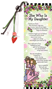 She Who Is My Daughter Bookmark  -
