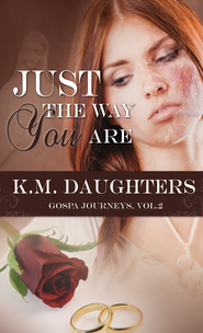 Just the Way You Are (Novelette) - eBook  -     By: K.M. Daughters