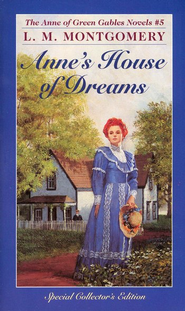 Anne of Green Gables Novels #5: Anne's House of Dreams   -     By: L.M. Montgomery