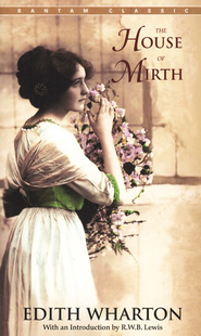 House of Mirth   -     By: Edith Wharton, R.W. Lewis