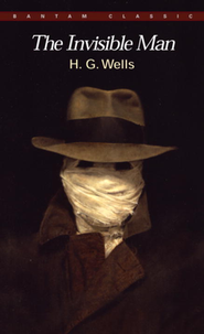 Invisible Man   -     By: H.G. Wells, Anthony West
