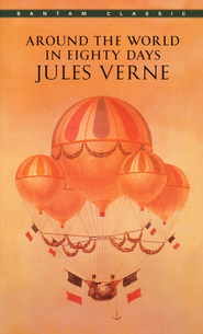 Around the World in Eighty Days   -     Edited By: George Towle     By: Jules Verne