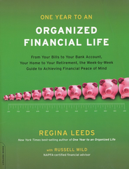 One Year to an Organized Financial Life  -     By: Regina Leeds