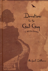 Devotions for the God Guy: A 365-Day Journey - eBook  -     By: Michael DiMarco