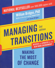 Managing Transitions  -     By: William Bridges
