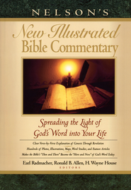 Nelson's New Illustrated Bible Commentary   -     Edited By: Earl Radmacher, Ronald B. Allen, H. Wayne House