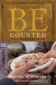Be Counted: Living a Life That Counts for God - eBook  -     By: Warren W. Wiersbe