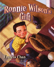 Ronnie Wilson's Gift - eBook  -     By: Francis Chan