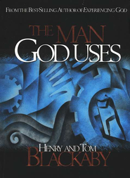 The Man God Uses   -              By: Henry Blackaby, Tom Blackaby