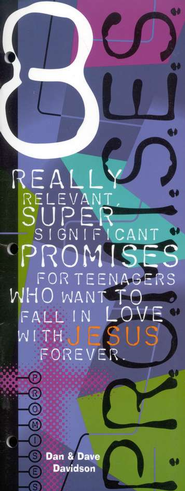 Eight Promises For Teenagers Who Want To Fall In Love   -     By: Dan Davidson, Dave Davidson