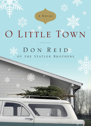 O Little Town - eBook  -     By: Don Reid