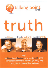 Truth   -              By: Ed Litton, Lloyd Shadrach, Scotty Smith