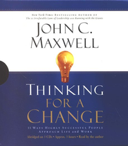 Thinking for a Change: 11 Ways Highly Successful People Approach Life and Work - Audiobook on CD  -     By: John C. Maxwell