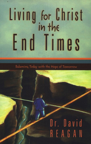 Living for Christ in the End Times   -     By: David Regan