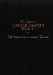 Nelson's Church Leader's Manual for Congregational Care - eBook  -