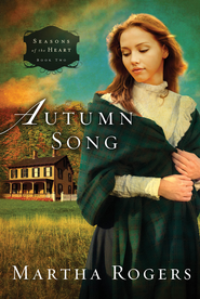 Autumn Song - eBook  -     By: Martha Rogers