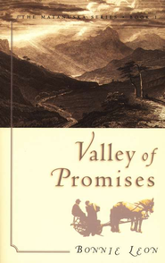 Valley Of Promises, The Matanuska Series #1   -     By: Bonnie Leon