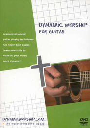 Dynamic Worship for Guitar   (Guitar Instruction DVD)  -              By: Michael Strand