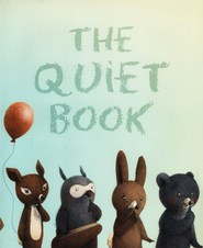 Quiet Book  -     By: Deborah Underwood