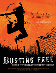 Busting Free: Helping Youth Discover Their True Identity in Christ - eBook  -     By: Neil T. Anderson, Dave Park