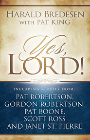 Yes, Lord - eBook  -     By: Harald Bredesen, Pat King