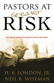Pastors at Greater Risk - eBook  -     By: H.B. London Jr.