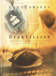 Dear Lillian  -     By: Gene Edwards