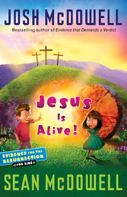 Jesus Is Alive!: Evidence for the Resurrection for Kids - eBook  -     By: Josh McDowell, Sean McDowell