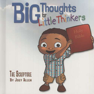 Big Thoughts for Little Thinkers: The Scripture   -     By: Joey Allen