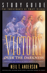 Victory Over the Darkness Study Guide - eBook  -     By: Neil T. Anderson