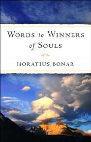 Words to Winners of Souls   -     By: Horatius Bonar
