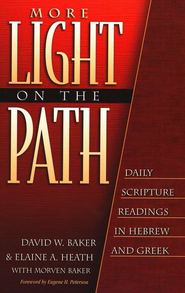 More Light on the Path   -     By: David W. Baker, Elaine A. Heath